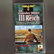 Cine: LOS GRANDES SHOWS DEL III REICH.OJO ES EN VHS. Lote 12956324