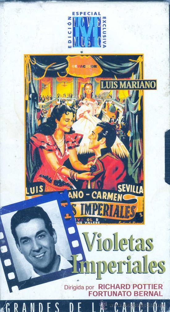 VIOLETAS IMPERIALES VIDEO ORIGINAL LUIS MARIANO CARMEN SEVILLA COMEDIA MUSICAL 1952 POTTIER (Cine - Películas - VHS)