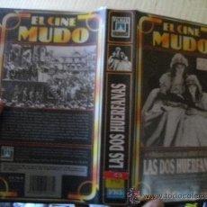 Cine: LAS DOS HUERFANAS / CINE MUDO. Lote 24979612