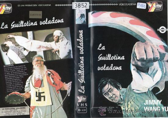LA GUILLOTINA VOLADORA / VIDEO VHS · ARTES MARCIALES KUNG FU · JIMMY WANG YU · CINTA DESCATALOGADA (Cine - Películas - VHS)
