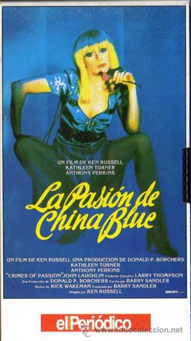 VIDEO VHS - LA PASION DE CHINA BLUE - KATHLEEN TURNER / ANTHONY PERKINS (Cine - Películas - VHS)