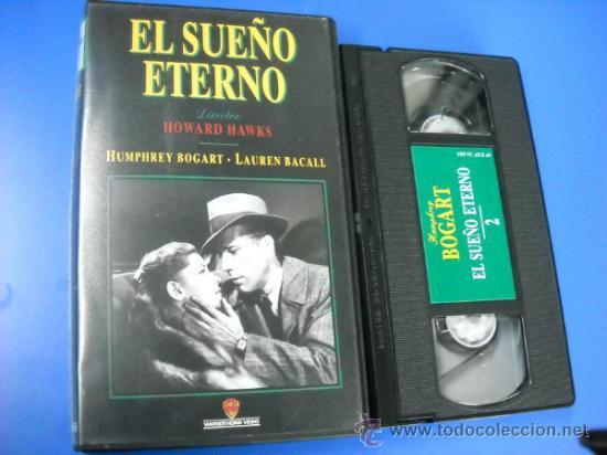 VHS - EL SUEÑO ETERNO - HUMPHREY BOGART - LAUREN BACALL (Cine - Películas - VHS)