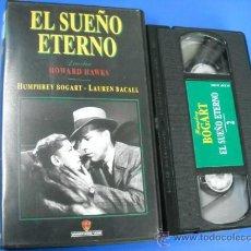 Cine: VHS - EL SUEÑO ETERNO - HUMPHREY BOGART - LAUREN BACALL. Lote 31167314