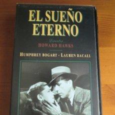 Cine: VHS EL SUEÑO ETERNO (1946) DE HOWARD HAWKS. CON HUMPHREY BOGART Y LAUREN BACALL. ¡NUEVA!. Lote 35066739