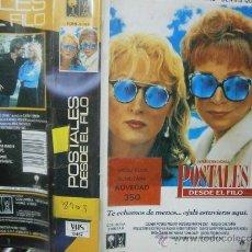 Cine: POSTALES DESDE EL FILO-VHS.VENTA MINIMA 6 EU-. Lote 35070321