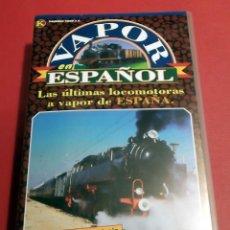 Cine: VAPOR ESPAÑOL CINTA VHS CON INFORMACIÓN MODELOS HISTORIA MODELISMO MAQUETAS TREN FERROCARRIL. Lote 41800369