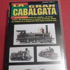 Cine: LA GRAN CABALBATA CINTA VHS MODELOS HISTORIA MODELISMO MAQUETAS TREN FERROCARRIL . Lote 41801442