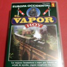 Cine: VAPOR HOY EUROPA OCCIDENTAL CINTA VHS MODELOS HISTORIA MODELISMO MAQUETAS TREN FERROCARRIL . Lote 41801492