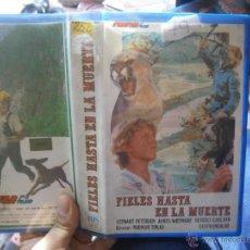 Cine: FIELES HASTA LA MUERTE-VHS. Lote 46325256