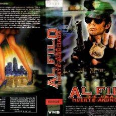 Cine: VHS\. AL FILO DE UNA MUERTE ANUNCIADA (ENTRENAMIENTO MORTAL). Lote 47381454
