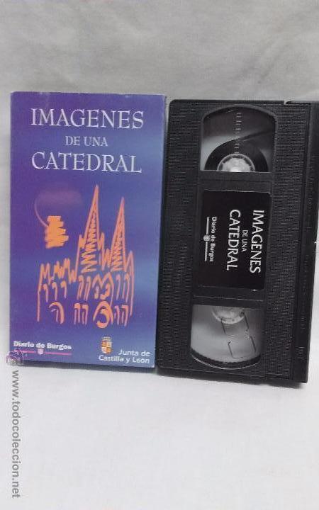 DOCUMENTAL. VHS - IMAGENES DE UNA CATEDRAL DE BURGOS (Cine - Películas - VHS)