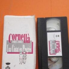 Cine: CINTA VHS CORNELLA BARCELONA 1987 - 1991 UNA CIUTAT EN PROGRES. Lote 50191699
