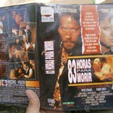Cine: 83 HORAS PARA MORIR-VHS. Lote 50864923