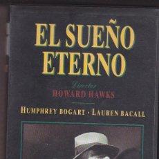 Cine: CINTA VHS EL SUEÑO ETERNO DE HOWARD HAWKS CON HUMPHREY BOGART Y LAUREN BACALL. Lote 50974070