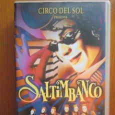 Cine: VHS SALTIMBANCO (1994) DEL CIRCO DEL SOL. ¡NUEVA!. Lote 51030515