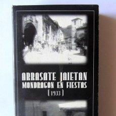 Cine: ARRASATE JAIETAN (1933) = MONDRAGÓN EN FIESTAS (1933). Lote 51157828