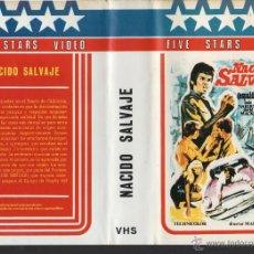 Cine: VHS- NACIDO SALVAJE (ESPALDA MOJADA) - EDICION ARCAICA - UNICA EN TODOCOLECCION. Lote 51300173