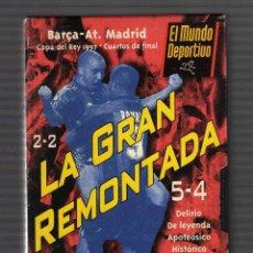 Cine: LA GRAN REMONTADA (BARÇA-AT.MADRID · CUARTOS DE FINAL COPA DEL REY, 1997) · 3O MINUTOS EN CATALÁN. Lote 54529033