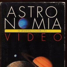 Cine: VHS - ASTRONOMIA - EL UNIVERSO EN DIRECTO. Lote 54699447