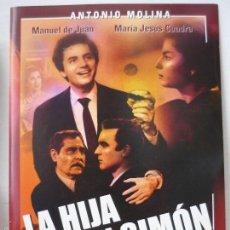 Cine: DVD ANTONIO MOLINA.LA HIJA DE JUAN SIMON.. Lote 57477769