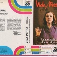 Cine: VHS- VIDA PERRA - ESPERANZA ROY / JAVIER AGUIRRE - MONOLOGO. Lote 57753633