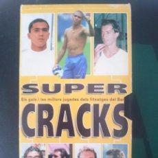 Cine: VHS FUTBOL SUPER CRACKS ELS GOLS I LES MILLORS JUGADES DELS FITXATGES DEL BARÇA. Lote 58064999