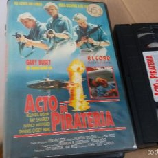 Cine: ACTO DE PIRATERIA- VHS- GARY BUSEY - NANCY MULFORD- 1988. Lote 60687143