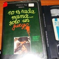 Cine: NO ES NADA MAMA ...SOLO UN JUEGO - 1974 - JOSÉ MARÍA FORQUÉ - VHS - DESCATALOGADA. Lote 108302600