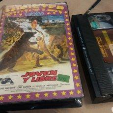 Cine: JOVEN Y LIBRE (YOUNG AND FREE) - 1979- VHS- WESTERN DE AVENTURAS- RAREZA NUNCA VENDIDA EN TC. Lote 72412550