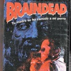 Cine: BRAINDEAD.TU MADRE SE HA COMIDO A MI PERRO. VHS.. Lote 76085859