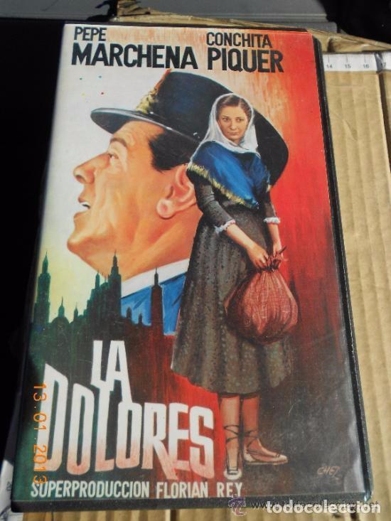 VHS LA DOLORES CON PEPE MARCHENA Y CONCHITA PIQUER -REFMENOEN (Cine - Películas - VHS)