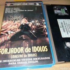 Cine: FORJADOR DE IDOLOS- VHS- TAYLOR HACKFORD- DESCATALOGADA. Lote 135482401