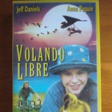 Cine: VHS VOLANDO LIBRE (1996) DE CARROLL BALLARD. CON JEFF DANIELS Y ANNA PAQUIN. MUY BUEN ESTADO. Lote 100552579