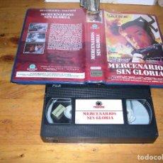 Cine: VHS MERCENARIOS SIN GLORIA. Lote 101134471