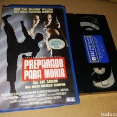 Cine: PREPARADO PARA MORIR- VHS- DON THE DRAGON WILSON. Lote 102059824
