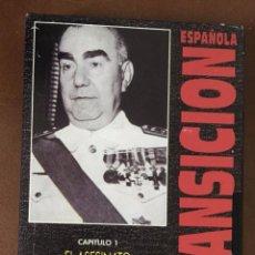 Cine: LA TRANSICIÓN ESPAÑOLA. CAPITULO 1. EL ASESINATO DE CARRERO BLANCO. VHS-895. Lote 103303823