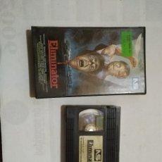 Cine: VHS ELIMINATOR. Lote 103984739