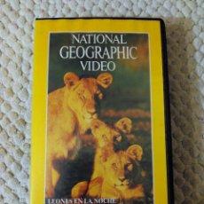 Cine: NATIONAL GEOGRAPHIC VIDEO 28 VHS LEONES EN LA NOCHE AFRICANA. Lote 105878899