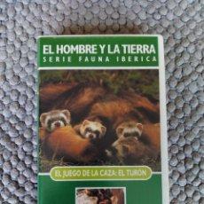 Cine: VIDEO VHS EL HOMBRE Y LA TIERRA SERIE FAUNA IBERICA EL JUEGO DE LA CAZA EL TURON. Lote 105882043