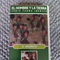 Cine: VIDEO VHS EL HOMBRE Y LA TIERRA SERIE FAUNA IBERICA EL ABEJARUCO. Lote 105891099
