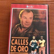 Cine: CALLES DE ORO - VHS. Lote 112956203