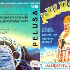 Cine: VHS - PELUSA - MARUJITA DÍAZ, ENRIQUE BENCHIMOL, FRANCISCO BERNAL, JAVIER SETÓ. Lote 120335023