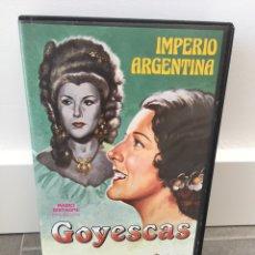 Cine: GOYESCAS VHS. Lote 128100220