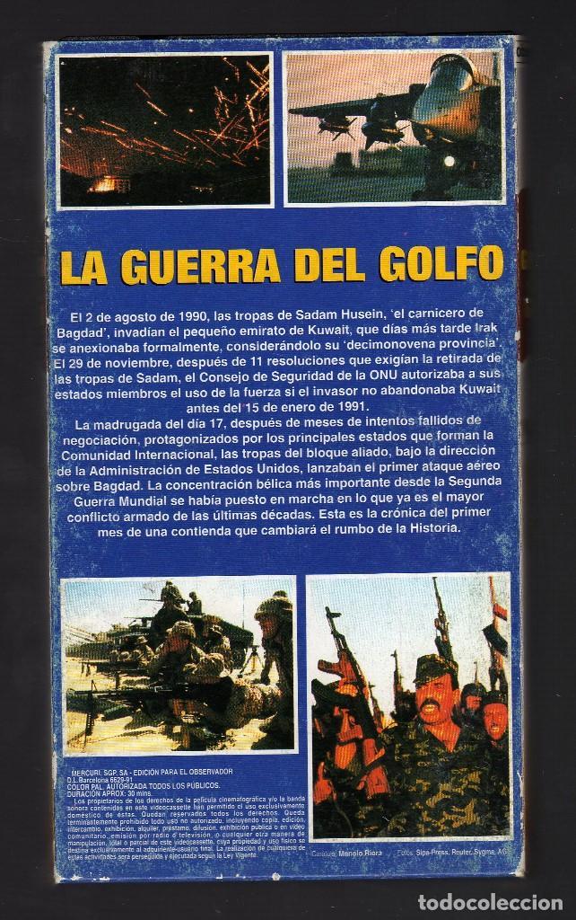 Cine: CINTA VHS: LA GUERRA DEL GOLFO · EDICIÓN ESPECIAL EL OBSERVADOR DE LA ACTUALIDAD, 1991 - Foto 2 - 132202534