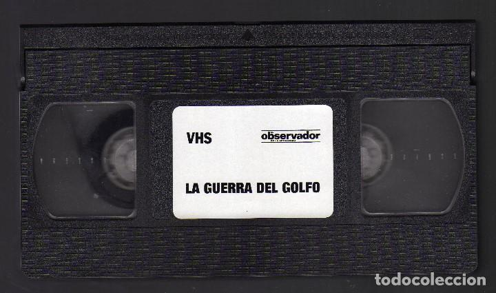 Cine: CINTA VHS: LA GUERRA DEL GOLFO · EDICIÓN ESPECIAL EL OBSERVADOR DE LA ACTUALIDAD, 1991 - Foto 3 - 132202534