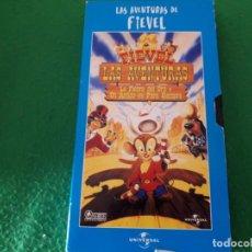 Cine: VHS FIEVEL LAS AVENTURAS – LA FIEBRE DEL ORO Y UN AMIGO ES PARA SIEMPRE. Lote 134881826
