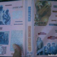 Cine: LOS SANTOS INOCENTES ..EXCALIBUR -VHS (GRABADA TV). Lote 135271550