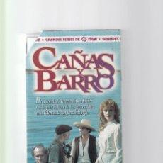 Cine: CAÑAS Y BARRO - SERIE COMPLETA 6 CAPITULOS DE 60 MINUTOS C/U - VHS . Lote 137753858