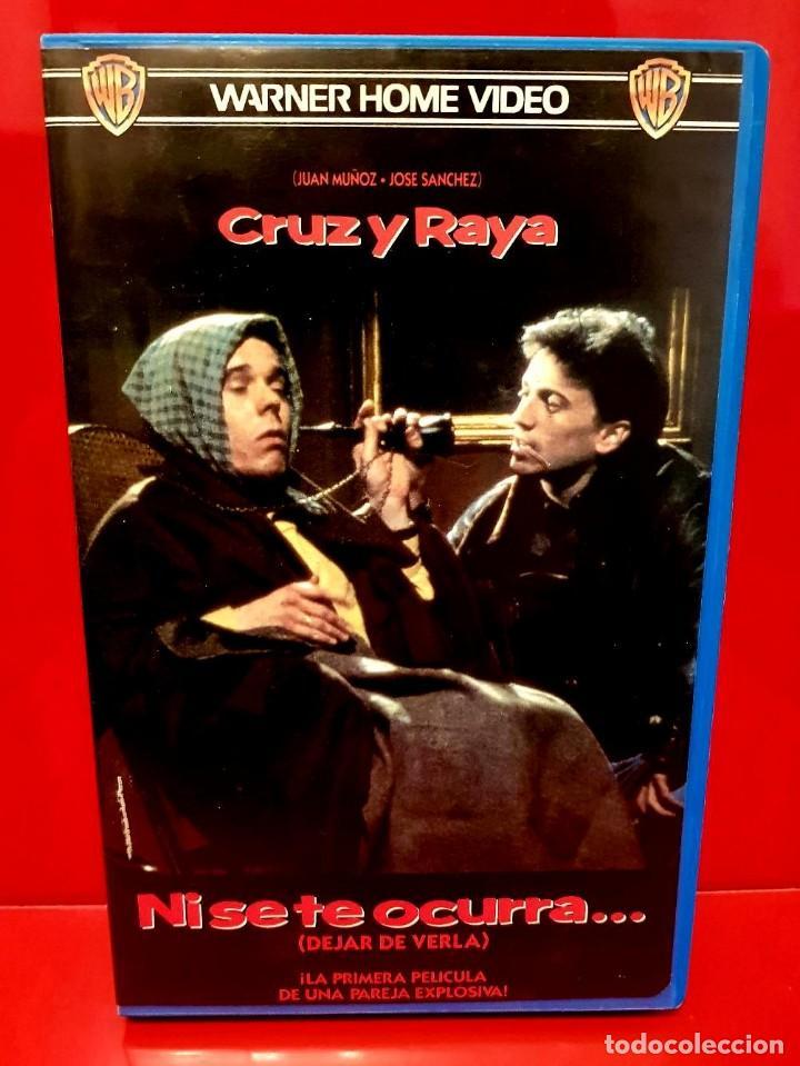 NI SE TE OCURRA... (1990) - CRUZ Y RAYA (Cine - Películas - VHS)