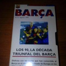 Cine: BARÇA Nº 12. AGOSTO 1999. LOS 90, LA DÉCADA TRIUNFAL DEL BARÇA. B4VHS. Lote 143816802